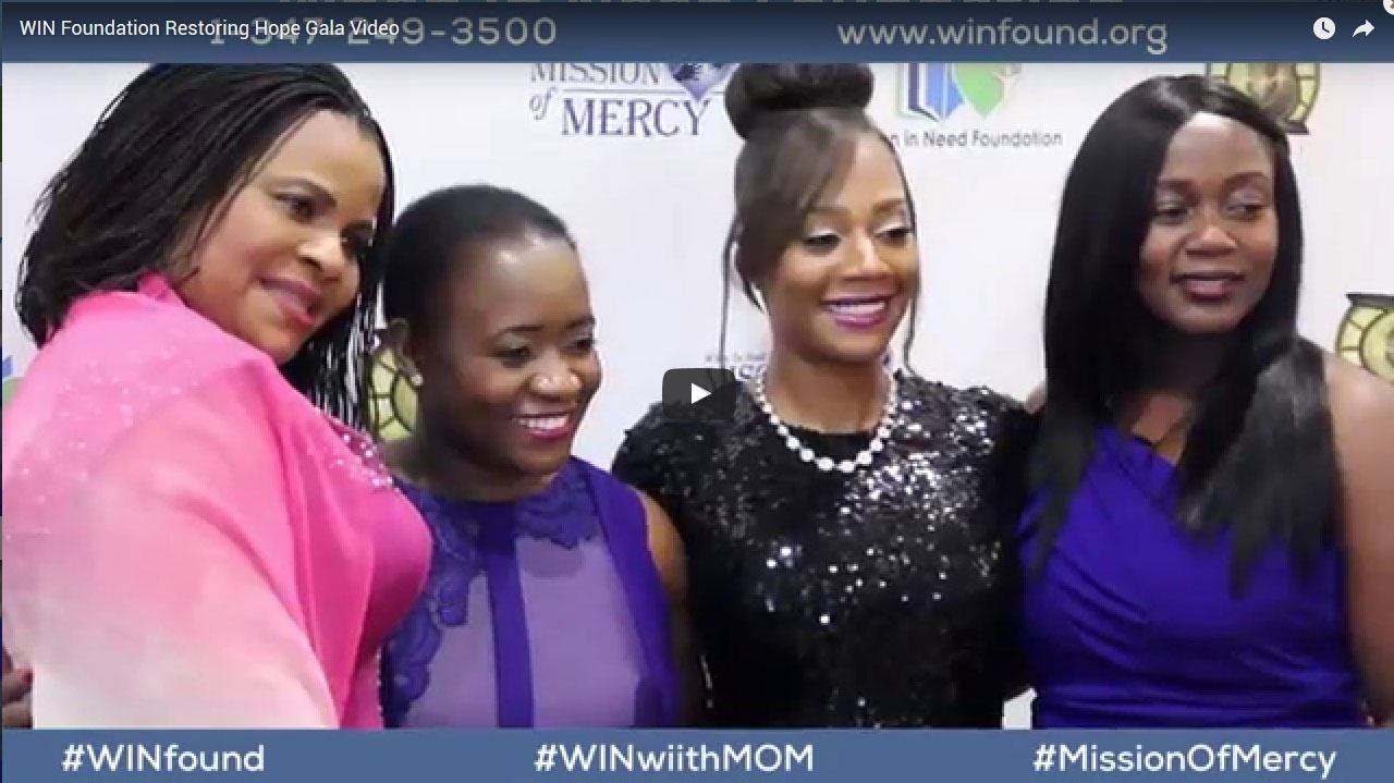 WIN Foundation Restoring Hope Gala Video
